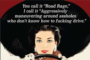 You Call It Road Rage funny fridge magnet (ep)